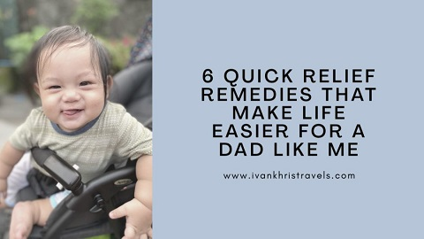 Six quick relief remedies that make life easier for a dad like me