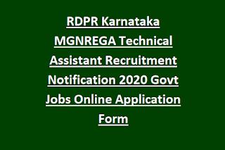 RDPR Karnataka MGNREGA Technical Assistant Recruitment Notification 2020 Govt Jobs Online Application Form