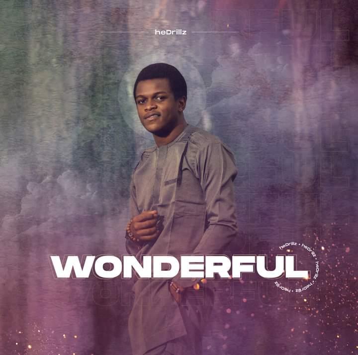 [Music] Hedrillz - Wonderful #Arewapublisize