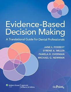 Evidence-Based Decision Making A Translational Guide for Dental Professionals