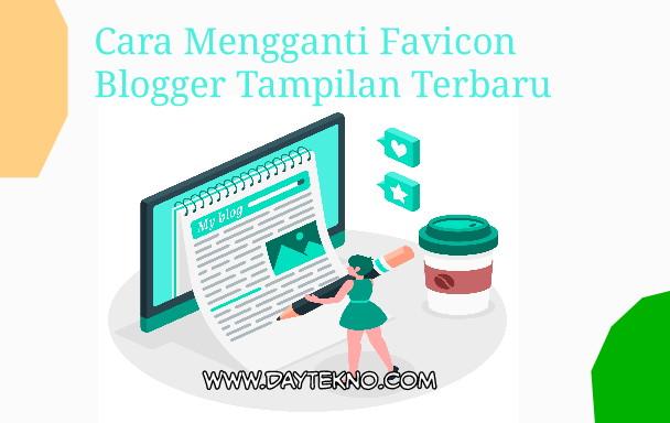 Cara mengganti favicon blog terbaru