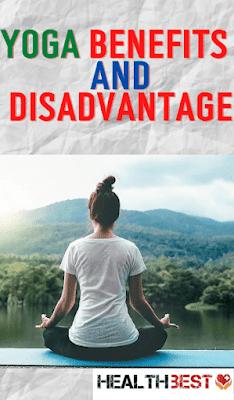 YOGA : Benefits of Healthy and Disadvantage