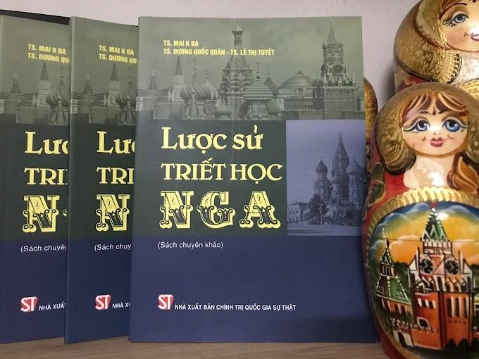 Mai K Đa, Dương Quốc Quân, Lê Thị Tuyết - Lược sử triết học Nga (Sách chuyên khảo)
