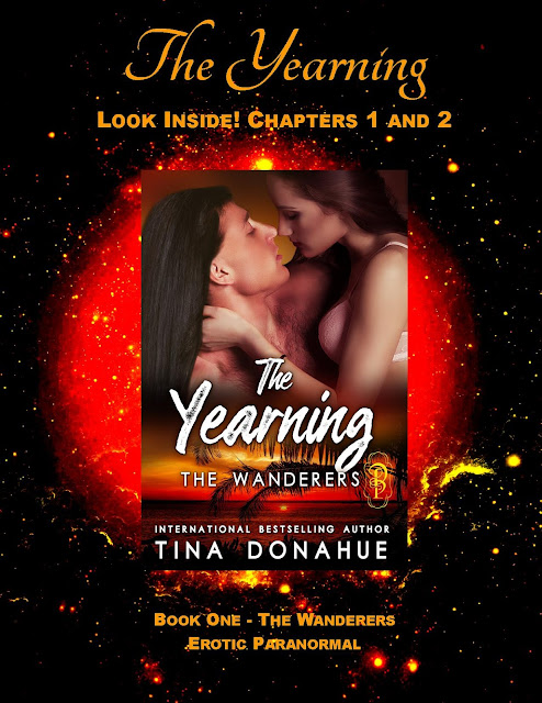 Crazy with Lust – THE YEARNING – Free Chapters – The Wanderers series – Erotic PNR – Tina Donahue Books #TinaDonahueBooks #EroticPNR #TheYearning #TheWanderers #Curse #Lust