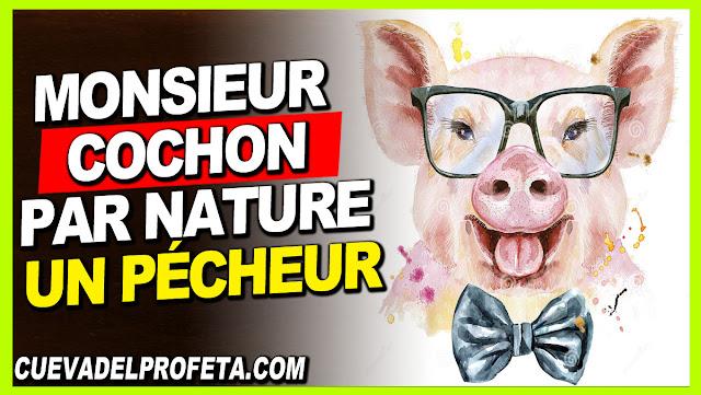 Monsieur Cochon, par nature un pécheur - William Marrion Branham