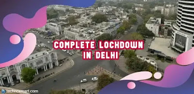 delhi lockdown, lockdown in delhi till march 31