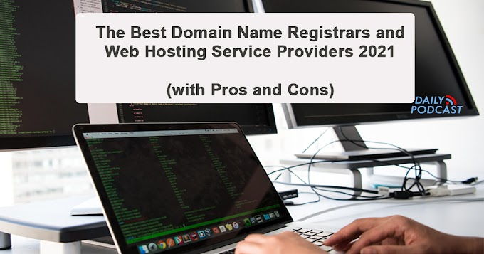 The Best Domain Name Registrars and Web Hosting Service Providers 2021 (With Pros and Cons)