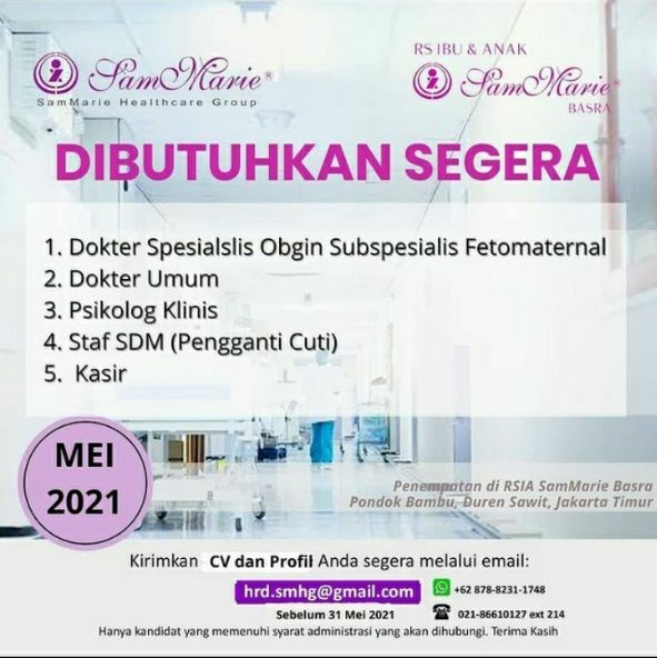 Loker Dokter Umum dan Dokter Obgyn Subspesialis FetomaternalbrS Ibu &Anak Sam Marie Basra Pondok Bambu, Duren Sawit, Jakarta Timur