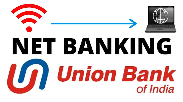 Union Bank Net Banking