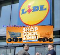 Logo Shop Cook & Win : con Lidl e Canale Nove vinci un buono da 500€! Anticipazione