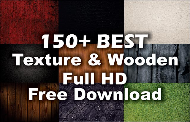 150+ Best Texture & Wooden Background Full HD Free Download