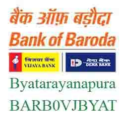 Vijaya Baroda Bank Byatarayanapura Branch New IFSC, MICR