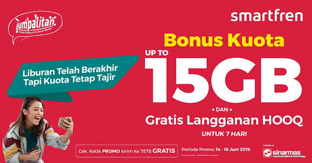 #Smartfren - #Promo Weekend Jumpalitan Bonus Kuota Hingga 15GB & Gratis GOOQ (s.d 18 Juni 2019)