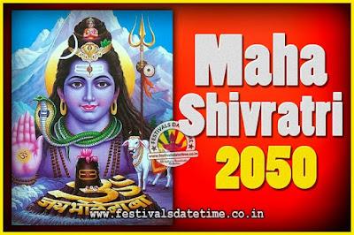 2050 Maha Shivaratri Puja Date & Time, 2050 Maha Shivaratri Pooja Calendar