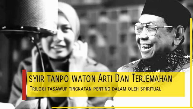 Lyrik Lagu Gusdur Syiir tanpo Waton Arti Dan Terjemahan