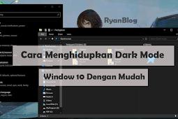 Cara Mengaktifkan Fitur Dark Mode di Windows 10 Dengan Mudah