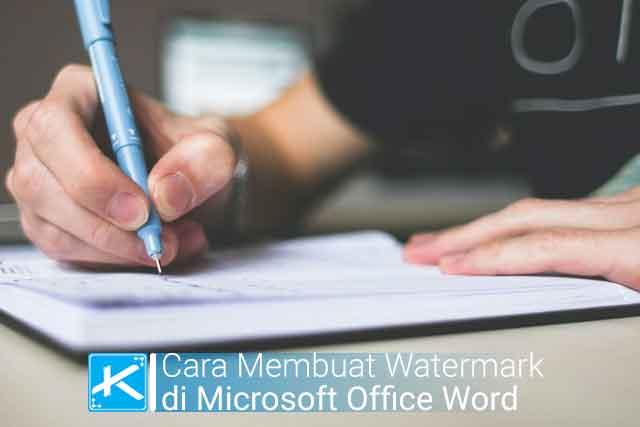 Cara Membuat Tulisan Watermark di Microsoft Word Terbaru versi 2007 2010 2013 dan 2016