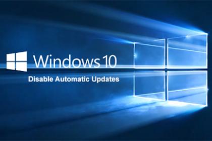 Cara Mudah Menonaktifkan Update Otomatis Windows 10