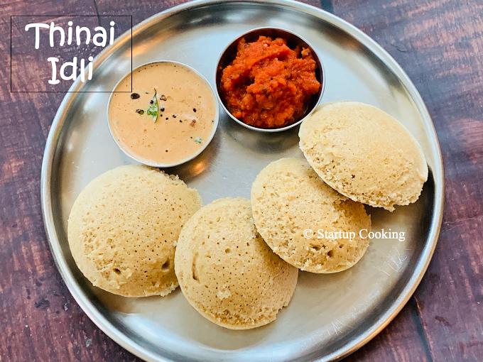Thinai Idli Recipe | Foxtail Millet Idli Recipe | Startup Cooking