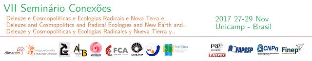 VII Seminário Conexões: Deleuze e Cosmopolíticas e Ecologias Radicais e Nova Terra e… Campinas, SP: Unicamp, 27 a 29 de novembro de 2017. http://seminarioconexoes2017.hotglue.me