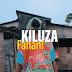 VIDEO | kiluza fanani - Usinifokee (Mp4) Download