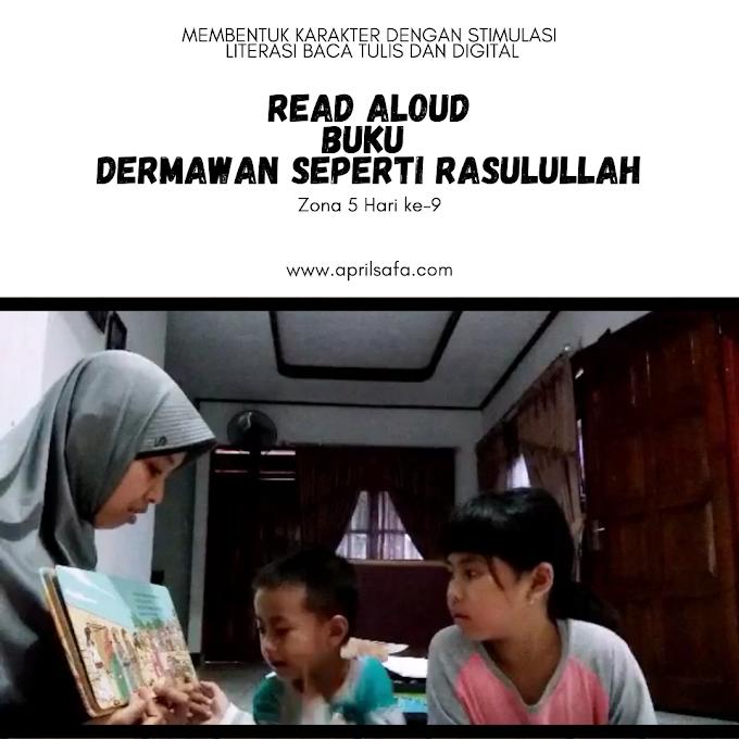 Read Aloud Buku Dermawan Seperti Rasulullah | Zona 5 Hari ke-9