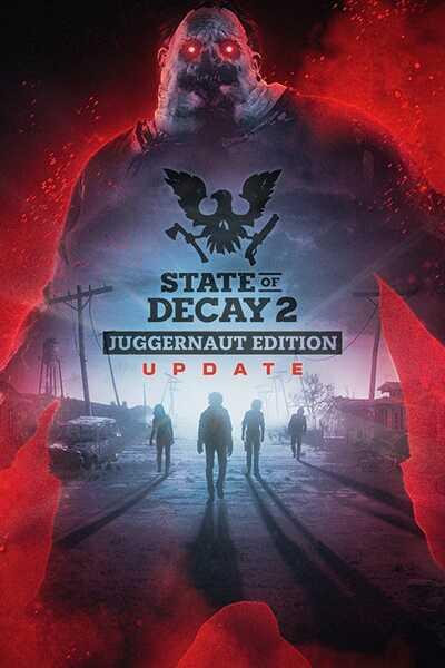 โหลดเกมส์ [Pc] State of Decay 2: Juggernaut Edition - Plague Territory