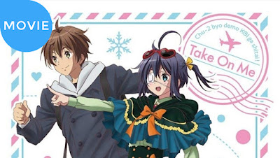 Chuunibyou demo Koi ga Shitai! Movie: Take On Me Subtitle Indonesia [BD/Bluray]