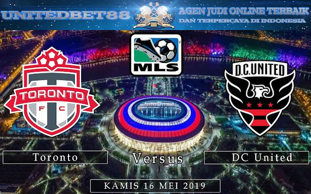 PREDIKSI Toronto vs DC United 16 MEI 2019