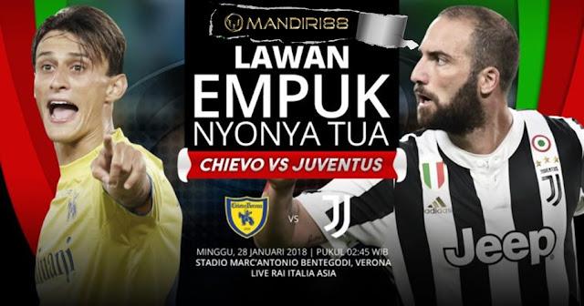 Prediksi Chievo Vs Juventus , Sabtu 28 January 2018 Pukul 21.30 WIB