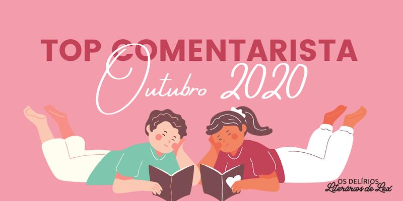 Top Comentarista Outubro 2020