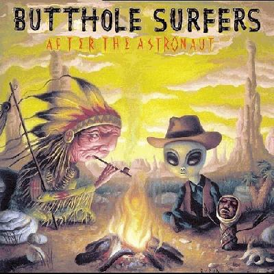 Butthole Surfers The Hurdy Gurdy Man