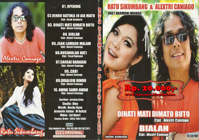 Ratu Sikumbang & Alextri Caniago - Di Hati Mati Di Mato Buto (Album Duet Harmoni Minang)