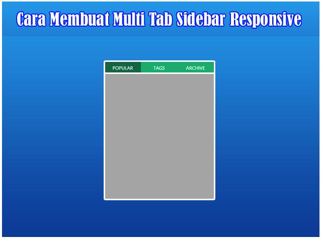 Cara Membuat Multi Tab Sidebar Responsive Di Blogger