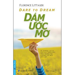 Dare To Dream - Dám Ước Mơ (Tái Bản) ebook PDF EPUB AWZ3 PRC MOBI