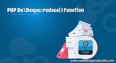 PHP Ds\Deque::reduce() Function