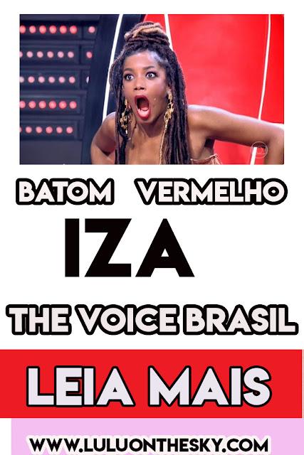 O batom vermelho da IZA no The Voice Brasil