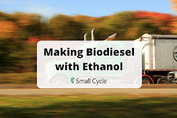 Making Biodiesel with Ethanol Review