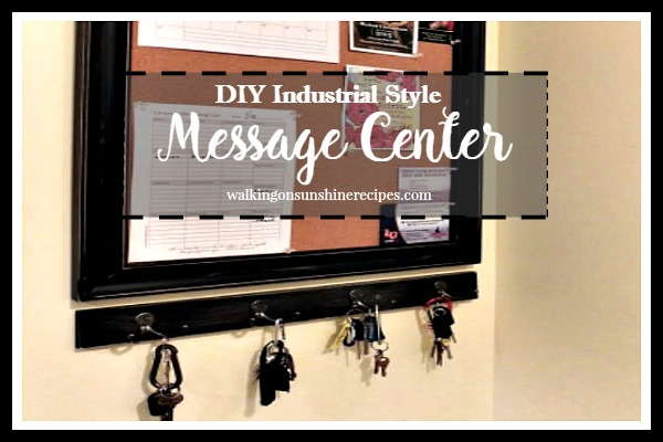 DIY Industrial Style Message Center from Walking on Sunshine.