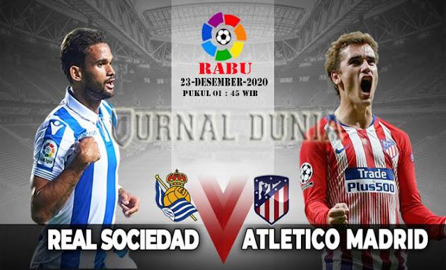 Prediksi Real Sociedad vs Atletico Madrid, Rabu 23 Desember 2020 Pukul 01.45 WIB
