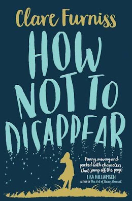 How Not to Disappear by Clare Furniss book cover