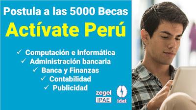 Postula a una de las 5000 Beca Activate Perú estudia Administracion bancaria Contabilidad Computacion Publicidad