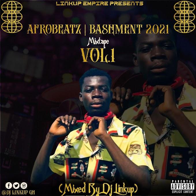 Dj Linkup - AfroBeatz | Bashment 2021 (Mixed By Dj Linkup)