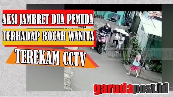 Aksi Jambret Kalung Emas Bocah Wanita Senilai 1,1 Juta Terekam CCTV
