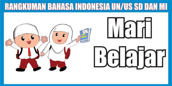Rangkuman Materi US Bahasa Indonesia SD/MI Lengkap