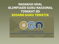 Soal OGN Guru SD 2019 : Bidang Guru Tematik