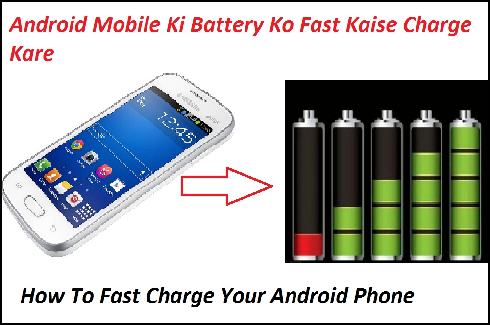Android-Mobile-Ki-Battery-Ko-Fast-Jaldi-Charge-Kaise-Kare