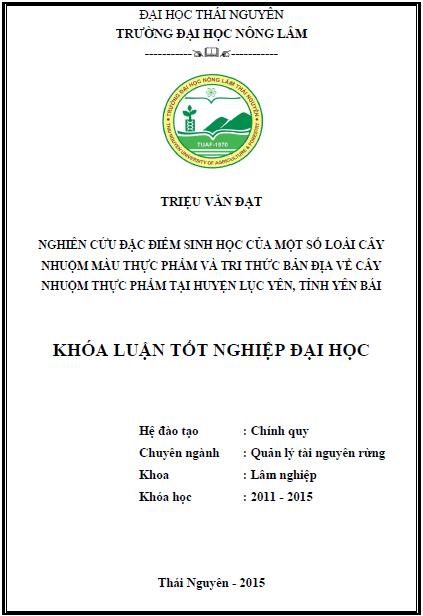 Nghiên cứu đặc điểm sinh học của một số loài cây nhuộm màu thực phẩm và tri thức bản địa về cây nhuộm thực phẩm tại huyện Lục Yên tỉnh Yên Bái