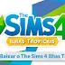 Jogadores, Preparem-se Para Baixar o The Sims 4 Ilhas Tropicais!