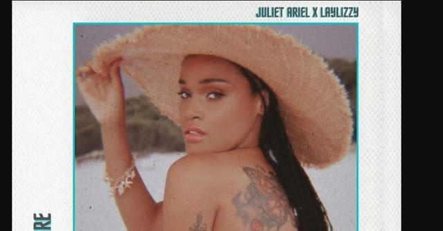 Juliet Ariel – Wish You Were Here (feat. Laylizzy)